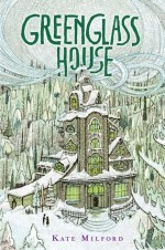 Greenglass House by Kate Milford | Book Review