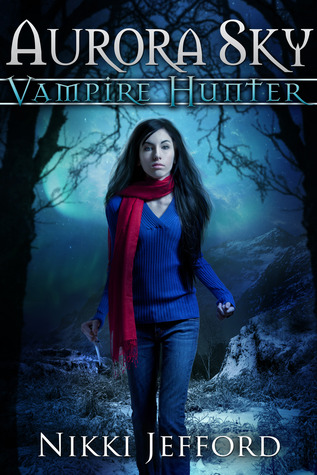 {Review} Aurora Sky: Vampire Hunter by Nikki Jefford