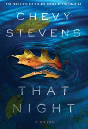 #Printcess review of That Night by Chevy Stevens
