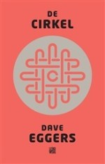 De Cirkel – Dave Eggers
