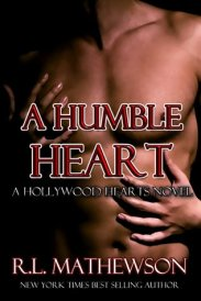 A Humble Heart (Hollywood Hearts, #1)