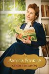 Annie's Stories by Cindy Thomson