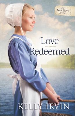Love Redeemed (New Hope Amish #2)