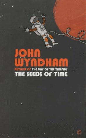 Seeds of Time - John Wyndham
