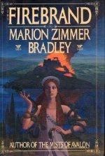 The firebrand (Marion Zimmer Bradley)