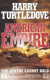 The Centre Cannot Hold (American Empire, #2)