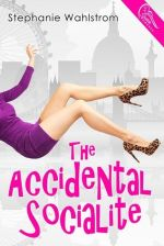 {Review} The Accidental Socialite by Stephanie Wahlstrom