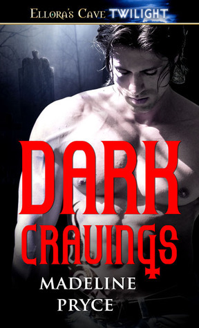 Dark Cravings (Dark #1)