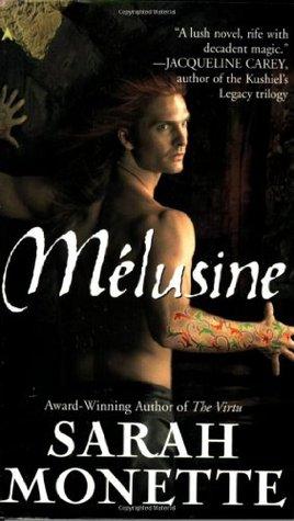 Melusine (Doctrine of Labyrinths, #1)