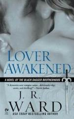 Book Review: J. R. Ward's Lover Awakened