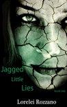 Jagged Little Lies