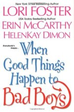 Book Review: Lori Foster's When Good Things Happen to Bad Boys