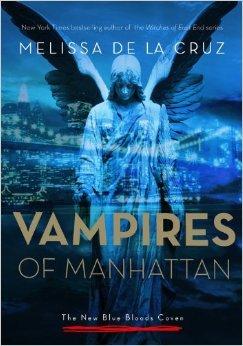 Vampires of Manhattan by Melissa De La Cruz