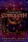 Uncovering Cobbogoth (Cobbogoth, #1)