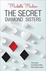 The Secret Diamond Sisters (The Secret Diamond Sisters, #1)