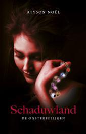 Schaduwland – Alyson Noël