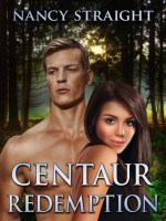 {Review+Giveaway} Centaur Redemption by Nancy Straight