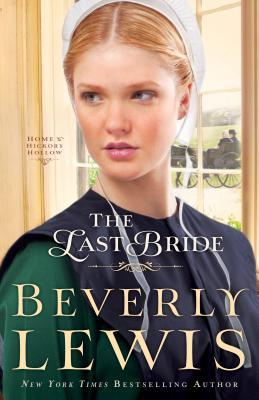The Last Bride (Home to Hickory Hollow, #5)