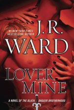 Book Review: J. R. Ward's Lover Mine