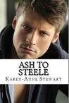 Ash to Steele
