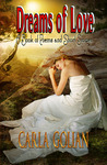 Dreams of Love: A Book of Poems and Short Stories