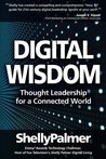 Digital Wisdom: Thought Leadership for a Connected World