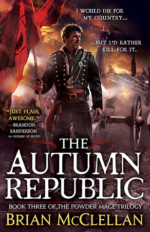 Book Review: Brian McClellan's The Autumn Republic