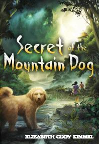 Review: Secret of the Mountain Dog by Elizabeth Cody Kimmel
