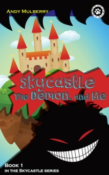 Skycastle, the Demon, and Me (Skycastle Series, #1)