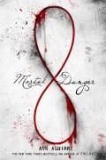 Mortal Danger (Immortal Game, #1)