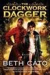 The Clockwork Dagger (Clockwork Dagger Duology, #1)
