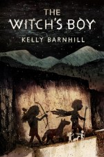 The Witch's Boy by Kelly Barnhill | Book Review