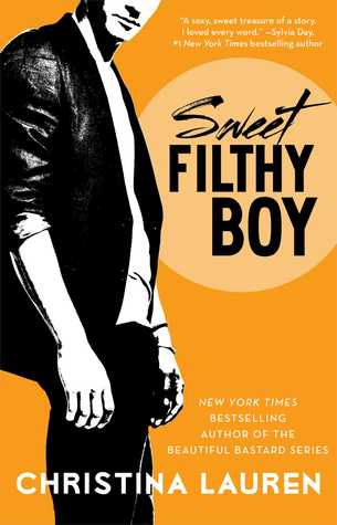 Sweet Filthy Boy (Wild Seasons, #1)