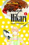 Resep Hikari vol. 02 (Resep Hikari, # 2)