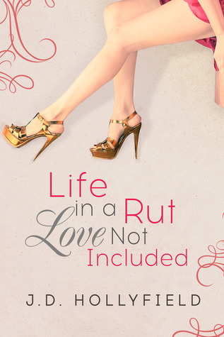 Life in a Rut, Love Not Included
