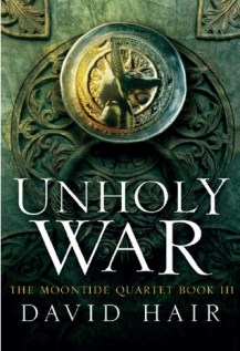Unholy War (Moontide Quartet, #3)