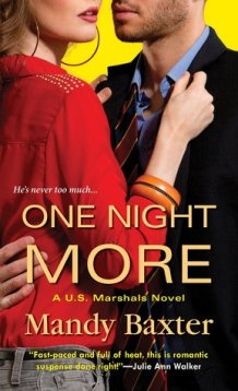 One Night More (U.S. Marshals, #1)
