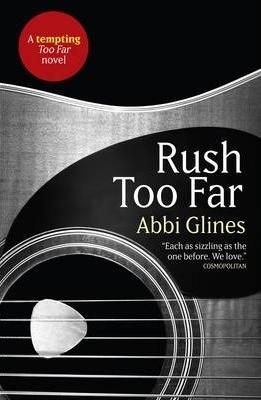 Rush Too Far (Rosemary Beach, #1.1; Too Far, #1.1)