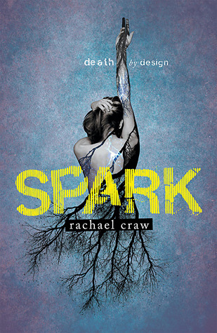 Blog Tour: Giveaway, Review & Interview for Spark by Rachael Craw