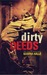 Dirty Deeds (Dirty Angels, #2) by Karina Halle