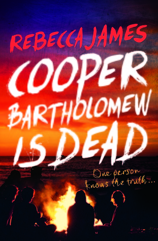 Blog Tour & Review: Cooper Bartholomew Is Dead by Rebecca James