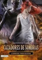 Ciudad del fuego celestial (Cazadores de sombras, #6)