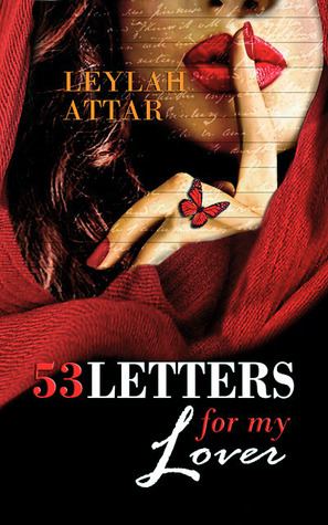 Review:  53 Letters to My Lover by Leylah Attar