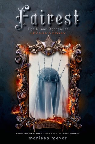 Fairest by Marissa Meyer Review: Evil Levana's Story