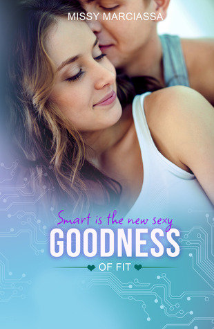 {Pre-Release Excerpt+Giveaway} Goodness of Fit by Missy Marciassa