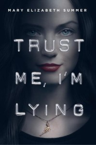 Series Review: Trust Me by Mary Elizabeth Summer