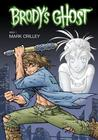 Brody's Ghost, Volume 1