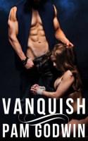 Vanquish by Pam Godwin