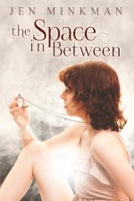 {Review} The Space In Between by Jen Minkman