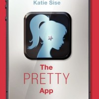 ARC Review: The Pretty App by Katie Sise + INTERVIEW + GIVEAWAY!!!